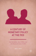 A Century of Monetary Policy at the Fed
