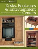Desks, Bookcases, and Entertainment Centers