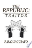 The Republic  Traitor
