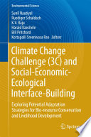 Climate Change Challenge  3C  and Social Economic Ecological Interface Building