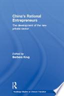 China s Rational Entrepreneurs