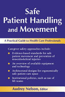 Safe Patient Handling and Movement: A Practical Guide for ...