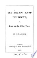 The Rainbow Round The Throne Or Service And Its Motive Power