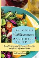 Delicious Mediterranean Dash Diet Recipes