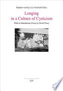 Longing in a Culture of Cynicism