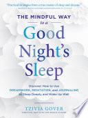 The Mindful Way to a Good Night's Sleep
