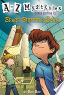 A To Z Mysteries Super Edition 12 Space Shuttle Scam