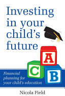 Investing in Your Child s Future