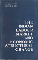 The Indian Labour Market and Economic Structural Change
