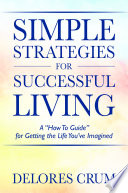 Simple Strategies for Successful Living Book