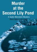 Murder at the Second Lily Pond Pdf/ePub eBook