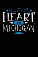 I Left My Heart in Michigan