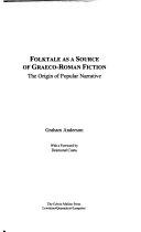 Folktale as a Source of Graeco Roman Fiction