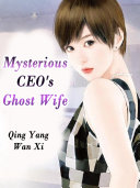 Mysterious CEO's Ghost Wife Pdf/ePub eBook