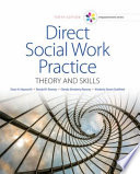 Empowerment Series  Direct Social Work Practice  Theory and Skills