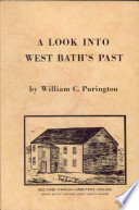 A Look Into West Bath's Past