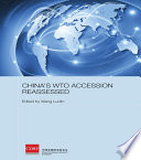 China s WTO Accession Reassessed Book