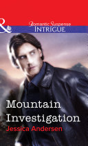 Mountain Investigation (Mills & Boon Intrigue)