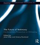 The Future of Testimony ebook