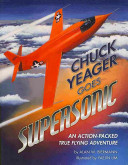 Pdf Chuck Yeager Goes Supersonic
