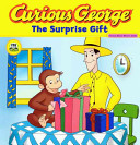 Curious George The Surprise Gift Book