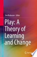 Play A Theory Of Learning And Change