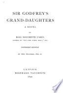 Sir Godfrey S Grand Daughters A Novel