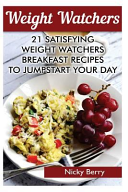 Weight Watchers  21 Satisfying Weight Watchers Breakfast Recipes to Jumpstart Your Day