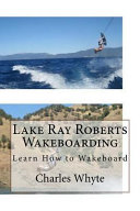 Lake Ray Roberts Wakeboarding