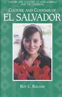 Culture and Customs of El Salvador