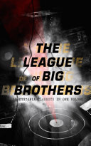 THE LEAGUE OF BIG BROTHERS - 18 Dystopia Classics in One Volume [Pdf/ePub] eBook