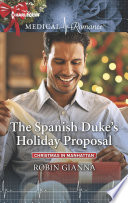 The Spanish Duke's Holiday Proposal