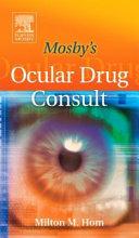 Mosby s Ocular Drug Consult