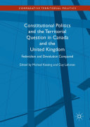 Constitutional Politics and the Territorial Question in Canada and the United Kingdom [Pdf/ePub] eBook