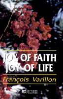 Joy of Faith, Joy of Life : Lectures on the Essential Points of the Christian Faith