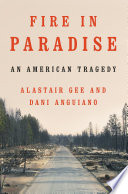 Fire in Paradise  An American Tragedy