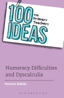 100 Ideas for Primary Teachers  Numeracy Difficulties and Dyscalculia