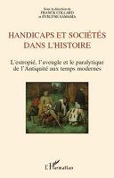 Handicaps et sociétés dans l'histoire