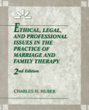 Ethical Legal And Professional Issues In The Practice Of Marriage And Family Therapy PDF