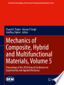 Mechanics of Composite  Hybrid and Multifunctional Materials  Volume 5