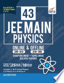43 JEE Main Physics Online  2019 2012    Offline  2018 2002  Chapter wise   Topic wise Solved Papers 3rd Edition