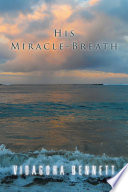His Miracle Breath