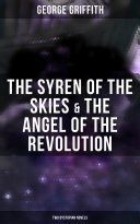 The Syren of the Skies & The Angel of the Revolution (Two Dystopian Novels) Pdf/ePub eBook