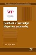 Handbook of Microalgal Bioprocess Engineering