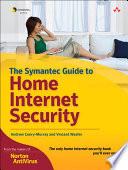 Custom Symantec Version of The Symantec Guide to Home Internet Security