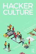 link to Hacker culture and the new rules of innovation in the TCC library catalog