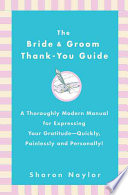 The Bride Groom Thank You Guide Book