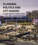 Planning  Politics and City Making