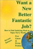 Want a New Better Fantastic Job