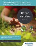 Modern Languages Study Guides: Un sac de billes